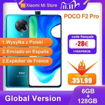Global Version Xiaomi POCO F2 Pro 6GB RAM 128GB ROM Smartphone Snapdragon 865 64MP+20MP Camera  6.67 inch Screen 4700mAh NFC
