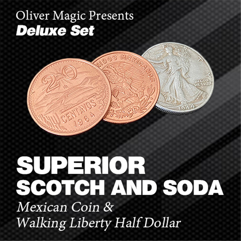 Deluxe Superior Scotch And Soda (Double Locking, Mexican Coin & Walking Liberty Half Dollar) By Oliver Coin Magic Tricks
