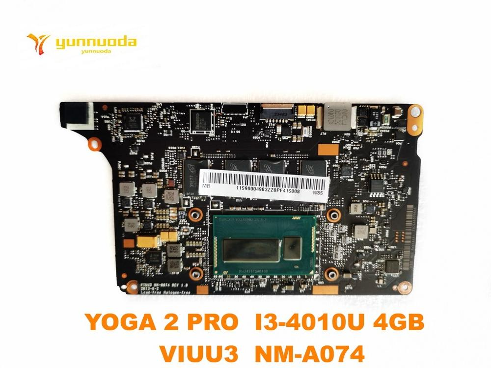 Original For Lenovo YOGA 2 PRO  Laptop Motherboard YOGA 2 PRO  I3-4010U 4GB   VIUU3  NM-A074 Tested Good Free Shipping
