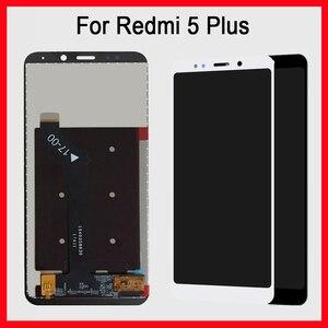 Image 3 - החלפת תצוגה מקורית חדשה של 100% מבחן 5.99 אינץ עבור Xiaomi Redmi 5 פלוס הרכבה Digitizer מסך מגע LCD