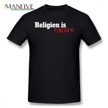 Atheist T Shirt Religion Is Folklore Atheist Design T-Shirt Casual Graphic Tee Shirt 100 Cotton Awesome Short Sleeves Tshirt футболка классическая printio atheist
