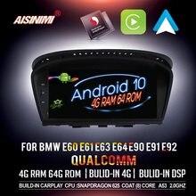 Aisinimi qualcomm android 10 carro dvd navi player para bmw série 3 e90 e91 e92 m3 série 5 e60 e61 e63 e64 carro de áudio gps estéreo