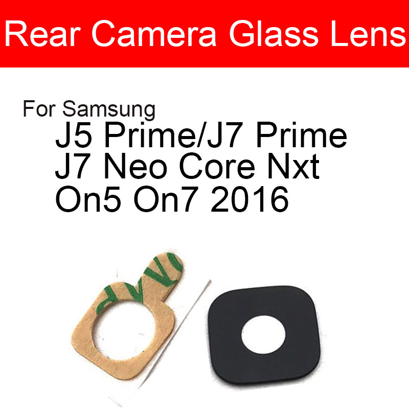 Rear Camera Glass Lens For Samsung Galaxy J5 J7 Neo Core Nxt Prime On5 On7 2016 Main Back Camera Lens Glass + Adhesive Sticker