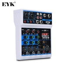 Eyk 4-channel audio mixer console com fonte de alimentação usb conectar ao computador embutido placa de som adequado para gravação ao vivo em casa