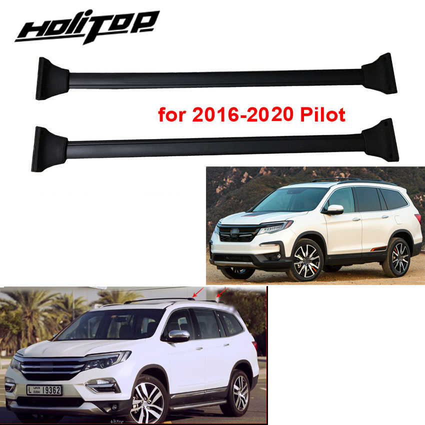 New Arrival For Honda New Pilot 2016 2020 Roof Rail Roof Rack Cross Bar Horizontal Beam Thick Aluminum Alloy Or Stainless Steel Steel Stainless Pilot Hondaalloy Stainless Steel Aliexpress