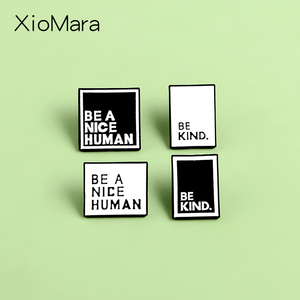 BE KIND Quote Enamel Pins Custom BE A NICE MAN Minimalist Black White Brooches Lapel Pin Shirt Bag Badge Jewelry Gift for Friend(China)