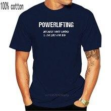 T-shirts de moda engraçado t camisa de moda powerlifting porque eu odeio cardio e comer como uma criança gorda
