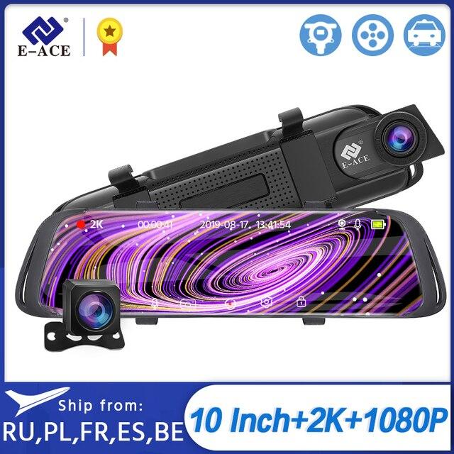 E ACE Car Dvr 2K Stream Media RearView Mirror Touch FHD 1080P Dual Lens Video Recorder Night Vision Auto Registrator Dashcam