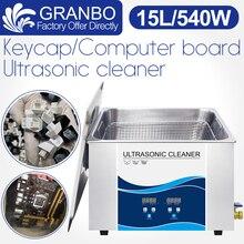 Granbo Ultra sonic Cleaner 15L Bath 360 W/540 W sonic Power สแตนเลสตะกร้าสำหรับคีย์บอร์ดหมวกแผงวงจร PCB