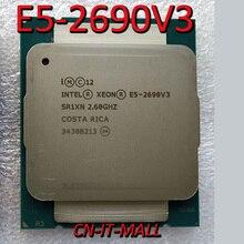 Ciągnięty E5 2690V3 serwer cpu 2.6G 30M 12 rdzeń 24 gwint LGA2011 3 procesor