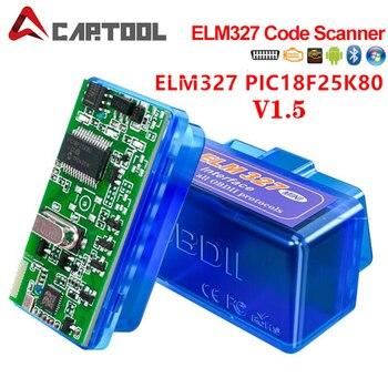Mini lector de escáner de código ELM327 V1.5 PIC18F25K80 OBD2, ELM 327 1,5 OBD Bluetooth, herramienta de escaneo de diagnóstico ELM 327 V1.5 25K80 Chip