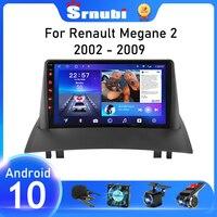 Autoradio Srnubi Android 10 per Renault Megane 2 2002 - 2009 lettore Video multimediale navigazione GPS 2 unità principale DVD Carplay Din