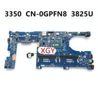 PARA Dell latitude 3350 motherboard GPFN8 0GPFN8 JM7HC 15203-1 3825U 100% Teste ok
