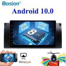 Autoradio Android 10.0, 32 go ROM, lecteur multimédia, stéréo, GPS, 1 din, pour voiture BMW 5 E39, E53, M5 (1995 – 2003)