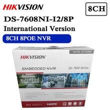 Em estoque hikvision DS 7608NI I2/8p inglês versão 8ch nvr 8poe portas com 2sata até 12 megapixels resolução de gravação