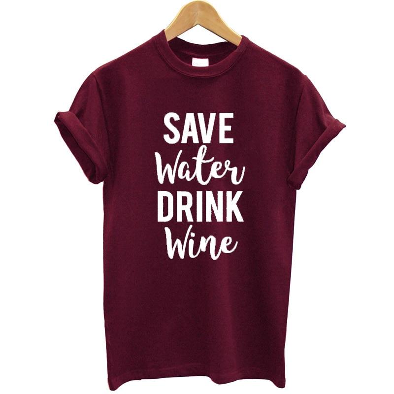 Women's T Shirt Cotton Print Save Water Drink Wine T-shirt Plus Size Summer Tops Female Tee Shirt Femme Camisa Feminina Clothes