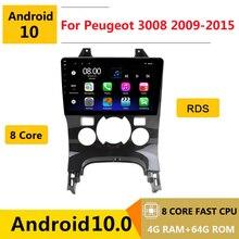 Autoradio android 10, 8 cœurs, navigation GPS, lecteur multimédia DVD, stéréo, pour voiture Peugeot 3008, 2009, 2010, 2011, 2012, 2013, 2015