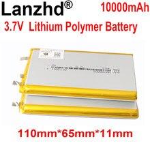 1-10PCS 3.7V Li Polymer Battery 10000mAh 110*65*11mm Soft package battery For Power Bank Bluetooth Speakers Tablet DVD battery