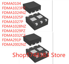 10PCS/LOT FDMA0104 FDMA1023PZ FDMA1024NZ FDMA1025P FDMA1027P FDMA1028NZ FDMA1029PZ FDMA1032CZ FDMA291P FDMA2002NZ