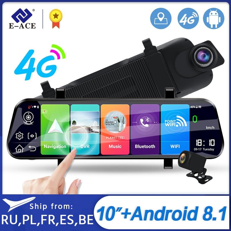 E ACE Автомобильный видеорегистратор 4G 10 дюймов зеркальный видеорегистратор Android GPS Автомобильная камера двойной объектив Поддержка 1080P заднего вида Видеорегистраторы      АлиЭкспресс