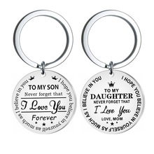 New Style Keychain TO MY SON / DAUGHTER Engraving Stainless Steel Keychain Exquisite Gift Pendant