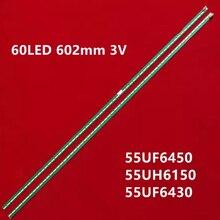 Pcs Novo Kit 2 10PCS 60LED 602 milímetros tira conduzida luz de fundo para LG 55UF6450 55UH6150 55UF6430 6916L2318A 6916L2319A 6922L-0159A LC550EGE