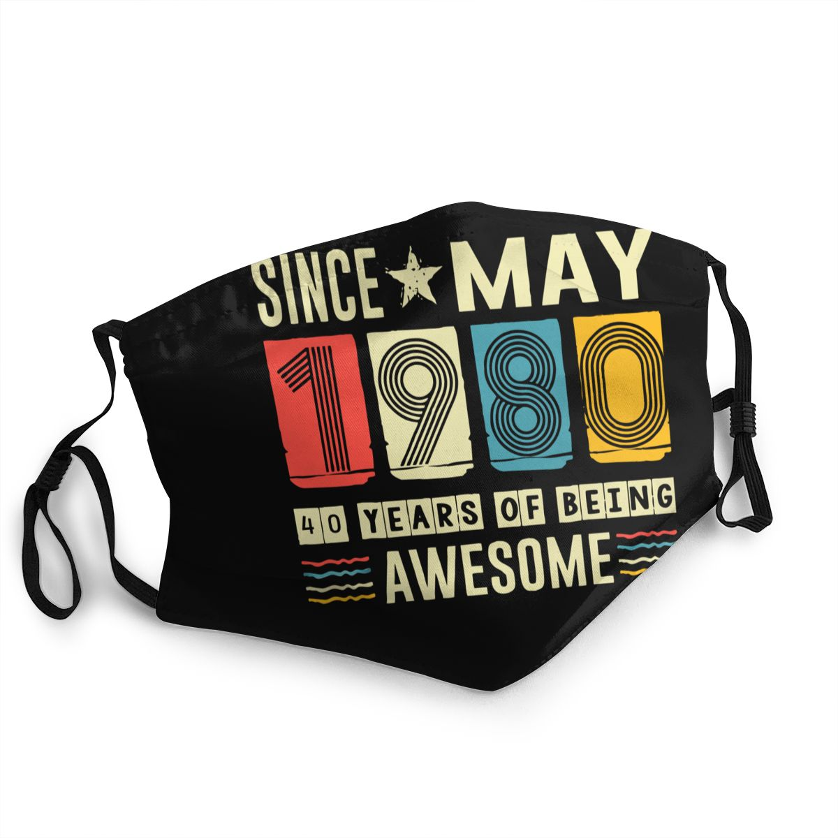 Since May 1980 Shirt 40 Years Old Birthday Gift Non-Disposable Mouth Face Mask Anti Haze Dust Mask Protection Respirator Muffle