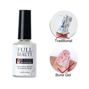 Image 2 - 15ML Nail Gel Magic Remover Soak Off Gel Polish Degreaser for Nail  Primer Cleaner Varnishes Liquid Fast Manicure Tools LA1038