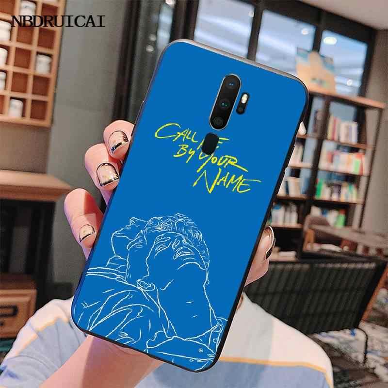 Nbdruicai Panggil Aku dengan Nama Anda DIY Mewah Ponsel Case untuk OPPO A5 A9 2020 A11x A71 A73S A1K A83 kasus