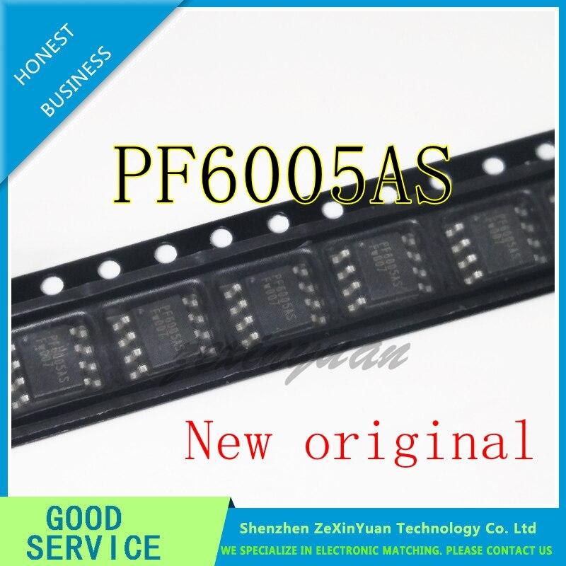 2PCS-10PCS 100% New Original PF6005AS PF6005 SOP-8 IC Chip In Stock