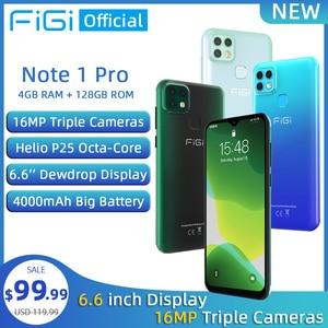 FIGI Note 1 pro Smartphone 6.6 Display 4000mAh Battery Helio P25 Octa Core 4GB 128GB Mobile phone 16MP Triple Camera Telephone