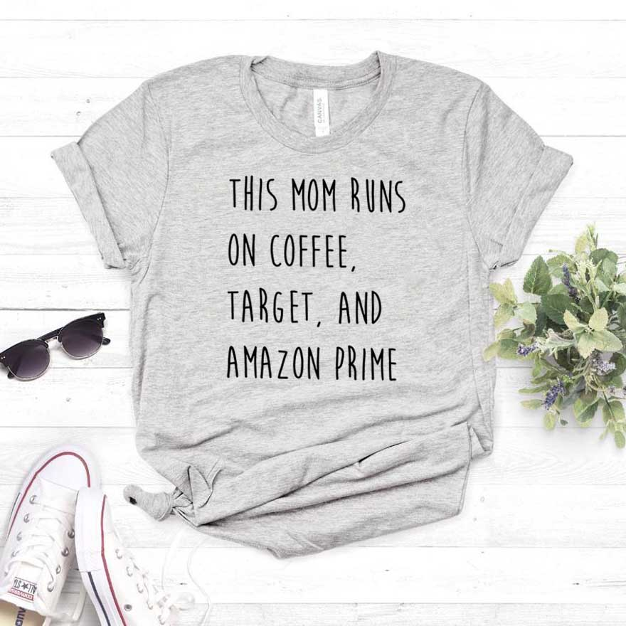 This Mom Runs On Coffee, Target Print Women Tshirt Cotton Casual Funny T Shirt For Lady Girl Top Tee Hipster Drop Ship NA-300