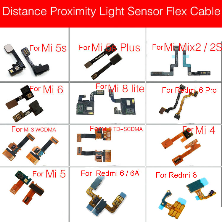 Distance Light Proximity Sensor Connector Flex Cable For Xiaomi Mi 3 4C 6 9se Cc9 8Lite 5sPlus Mix 2 2S A2 Lite/Redmi 6 Pro 6A 8