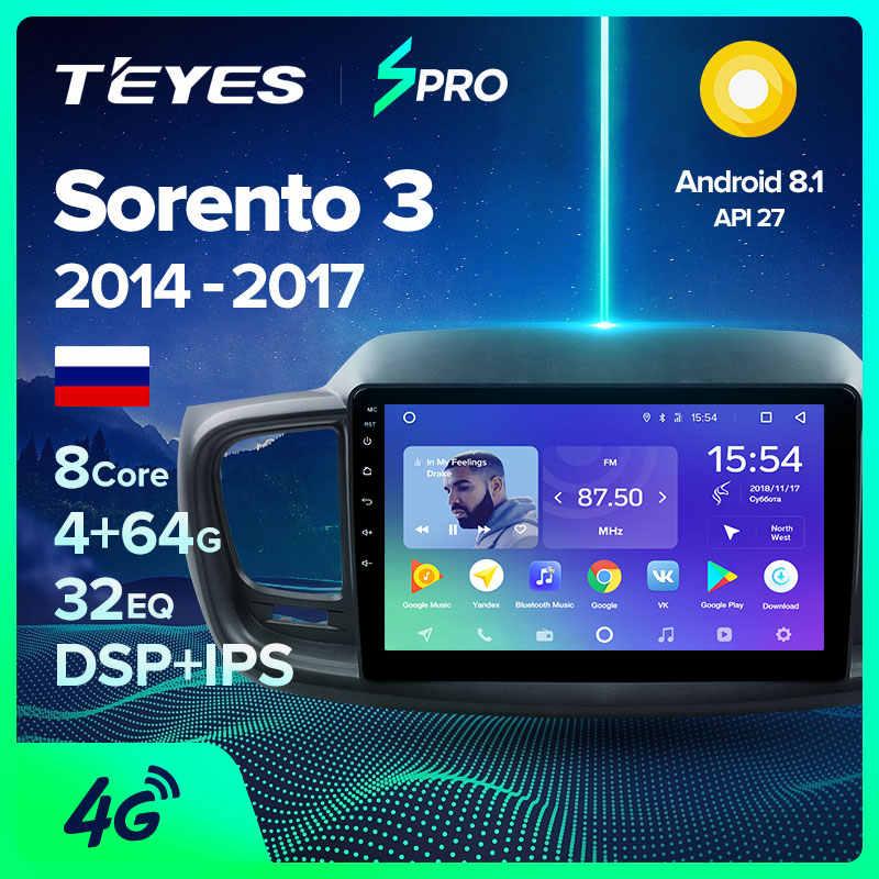TEYES SPRO para Kia Sorento. 2014-2017 auto Radio Multimedia reproductor de Video GPS de navegación Android 8,1 No 2din 2 din dvd