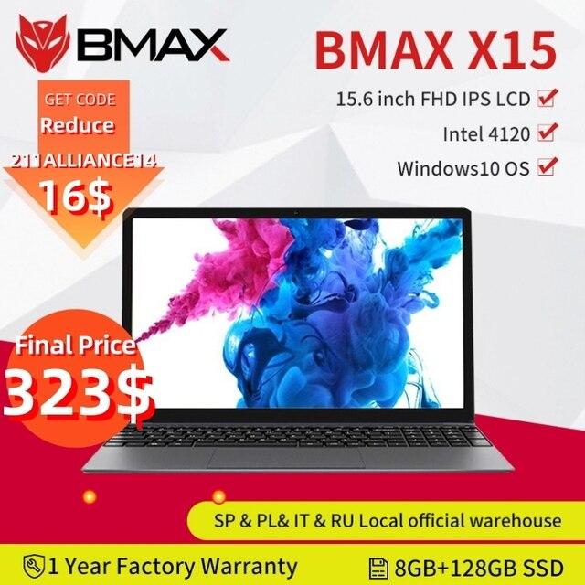 BMAX X15 15.6 Inch Laptops Windows 10  1920*1080 Intel Gemini Lake N4120 Quad Core 8GB RAM 128GB SSD ROM Notebook  WIFI HDMI USB