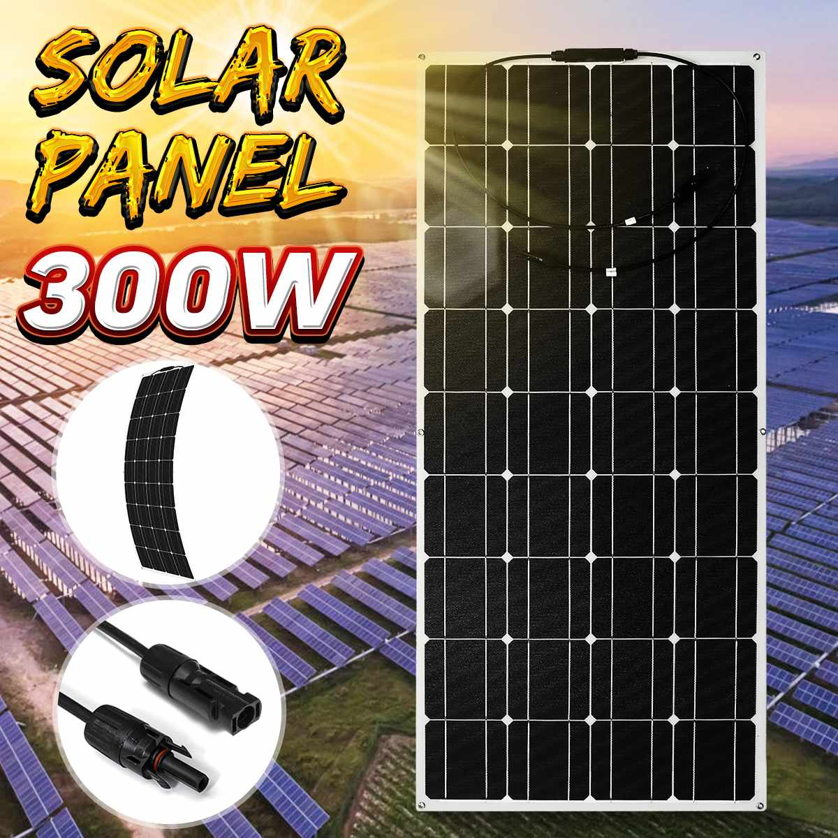 18V Solar Panel 300W Semi-flexible Monocrystalline Solar Cell DIY Module Cable Outdoor Connector Battery Charger Waterproof