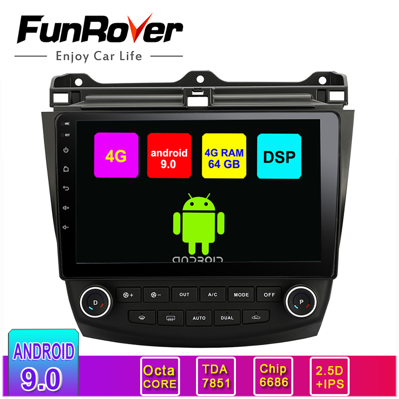 Funrover Android 9.0 Auto radio GPS <font><b>Navigation</b></font> für <font><b>Honda</b></font> <font><b>ACCORD</b></font> 7 <font><b>2003</b></font>-<font><b>2007</b></font> auto dvd Video Multimedia DVR BT OBD RDS 4G + 64G 8 core image