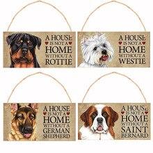 Cão de madeira tag placa uma casa não é uma casa sem shih tzu bulldog westie pastor dourado pendurado placa presente para os amantes do animal de estimação