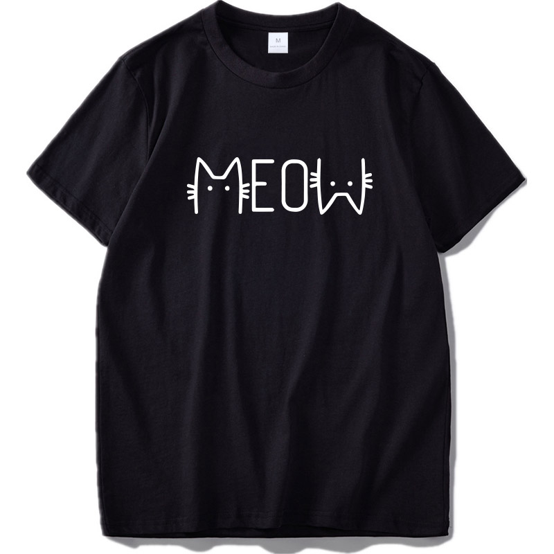 100% Cotton T Shirt Meow Creative Design Cat Letter Print Tshirt Short Sleeve EU Size New Arrival Summer Tops Tee