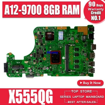 For ASUS  X555QG X555Q X555B X555BP laptop motherboard A12-9700 CPU 8GB RAM REV.2.0 with 2GB graphic Mainboard