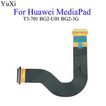 цена на YuXi LCD Connect Flex Cable MainBoard LCD Display Flex Cable For Huawei MediaPad T3-701 BG2-U01 BG2-3G
