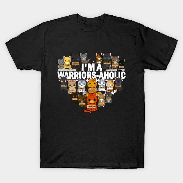 Warrior Cats I'm A Warriors-aholic Men's T Shirt