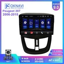 OKNAVI Андроид автомобиль мультимедийный плеер 9.0 для Peugeot 207 2006 2008 2009-2016 GPS навигация стерео Радио 2 DIN 4Г нет DVD МЖК