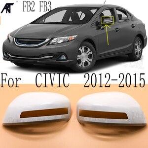 Чехол для бокового зеркала заднего вида RH и LH для HONDA CIVIC FB2 2012 2013 2014 2015, сменная противотуманная фара с типом лампы