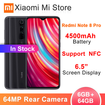 Original Redmi Note 8 Pro 6GB RAM 64GB ROM 64 MP Quad Cameras MTK Helio G90T Smartphone 4500mAh 18W QC 3.0 UFS 2.1 NFC