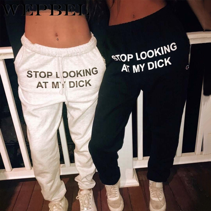 WEPBEL Women Sweat Pant Letter Print High Waist Joggers Casual Stop Looking At My Dick Loose Trouser Hip Hop Funny Sweatpants