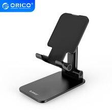 ORICO telefon tutucu ayarlanabilir braketi katlanabilir masa standı tutucu Cradle iPhone Samsung Xiaomi HUAWEI için Tablet cep telefonu