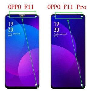 Image 2 - Testato al 100% per LCD Oppo F11 Pro LCD CPH1969 Display Touch Screen Digitizer Assembly sostituzione Oppo F11 LCD F11 Pro schermo