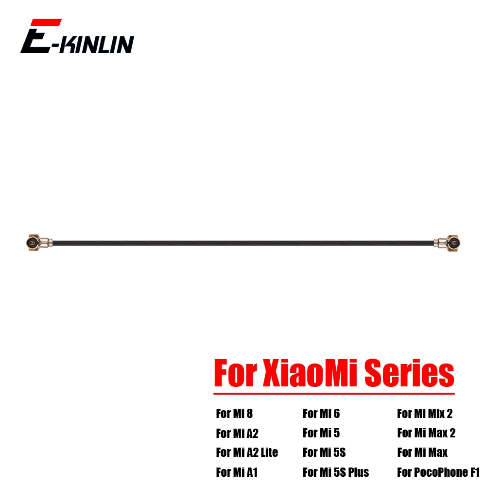 Coaxial Connector Wifi Signal Antenna Flex Cable For XiaoMi Mi 8 SE A2 A1 6 5 5S Plus 4 4S 4C 4i Mix 2S Max 2 PocoPhone F1