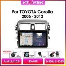 """مشغل وسائط متعددة راديو للسيارة Vtopek 9 """"4G + WiFi 2din يعمل بنظام الأندرويد 10.0 لسيارة Toyota Corolla E140/150 2006 2013 وحدة ملاحة رئيسية بنظام تحديد المواقع"""